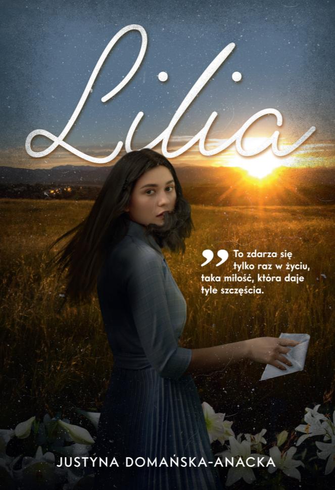 """""""Lilia"""" – wzruszająca i chwytająca za serce"""