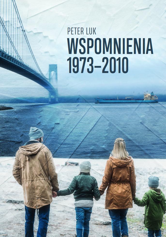 """Poznaj życie Polaka na emigracji: """"Wspomnienia 1973-2010"""""""