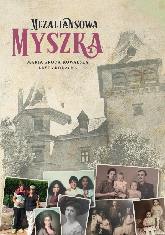 """Posłuchaj wyjątkowej opowieści o niezwykłej rodzinie – """"Mezaliansowa Myszka"""""""