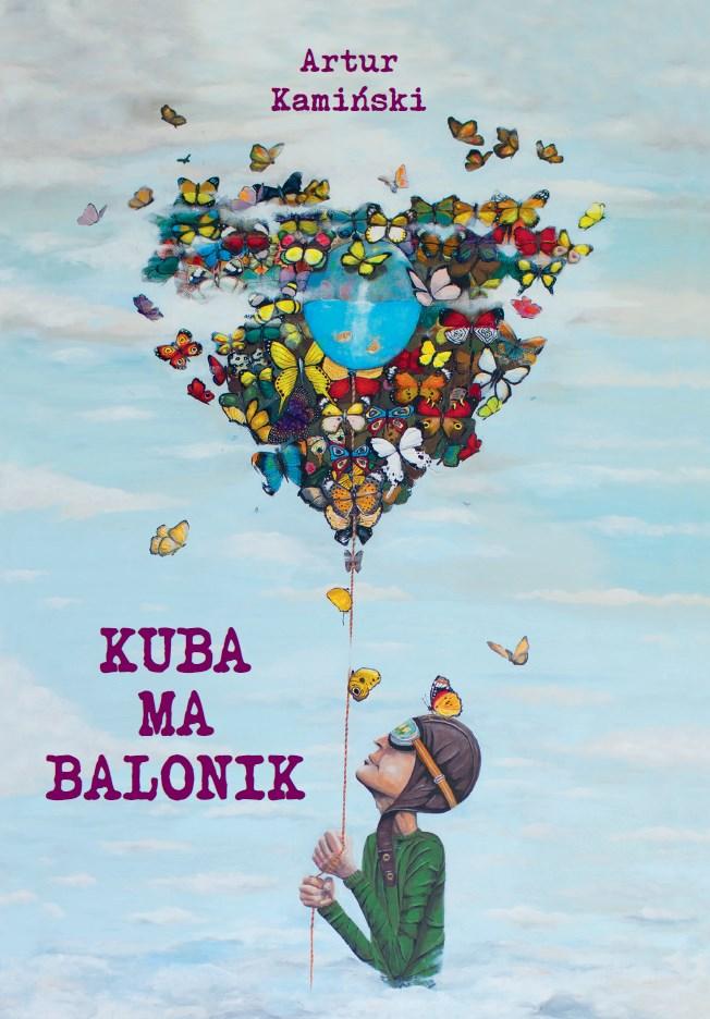 """Kolejny etap życia opisany w tomie wierszy: """"Kuba ma balonik"""""""