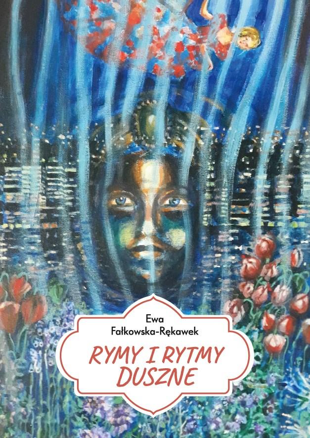 """Poetycko-malarski tomik: """"Rymy i rytmy duszne"""""""