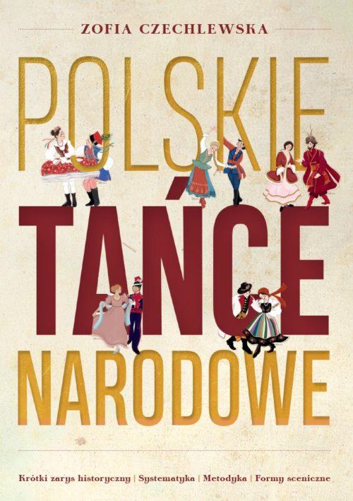 """Jak tańczyć po polsku: """"Polskie tańce narodowe"""""""
