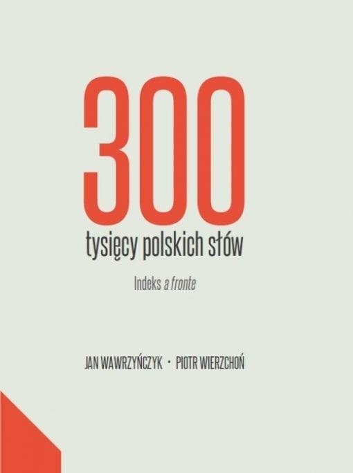 300 tysięcy polskich słów