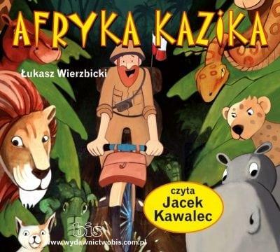 Afryka Kazika. Audiobook. Wierzbicki Łukasz