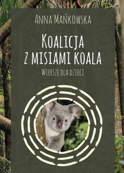 Koalicja z misiami koala Mańkowska Anna
