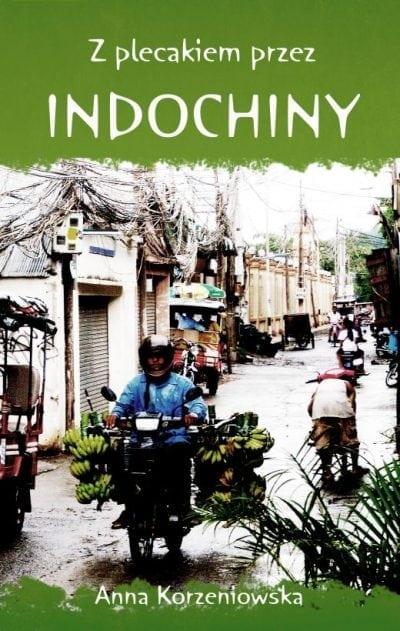 Z plecakiem przez Indochiny