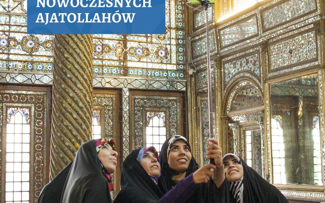 """Powstaje nowa wersja książki """"Iran Nowoczesnych Ajatollahów"""""""