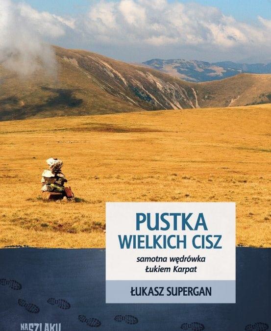Łukasz Supergan – Pustka wielkich cisz